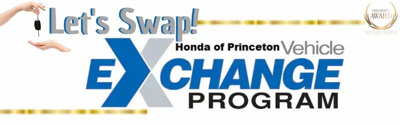 honda of princeton vehicle exchange program